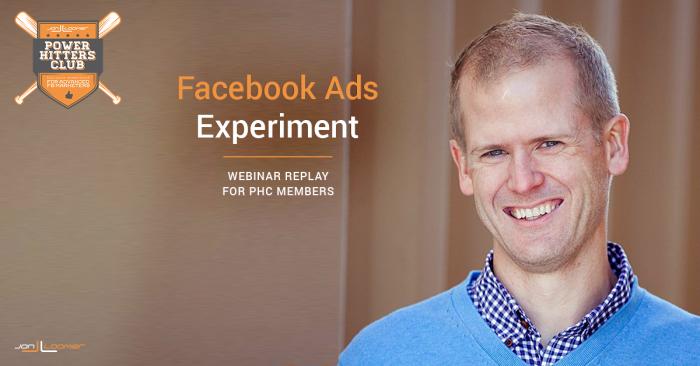Facebook Ads Experiment Webinar Replay PHC Members